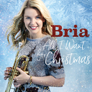 All I Want for Christmas is You/Bria Skonberg