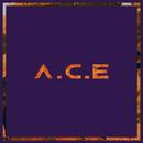 Callin'/A.C.E