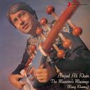Raag Khamaj (Pahadi Dhun) & Folk Music of Bengal & Assam: Bhatiali & Bihu/Amjad Ali Khan