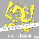 The Remix Pt. 2/Ude Af Kontrol