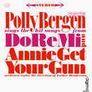 Sings The Hit Songs From Do Re Mi And Annie Get Your Gun/Polly Bergen