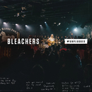 I Miss Those Days (MTV Unplugged)/Bleachers