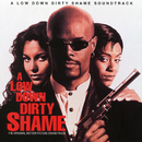 A Low Down Dirty Shame (Original Motion Picture Soundtrack)/Various
