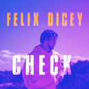 Check/Felix Dicey