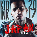 Kid Ink - Japan Hits 2017/Kid Ink