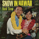 Snow In Hawaii/Hank Snow