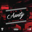 Aunty feat.ChianoSky/KiD X