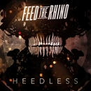 Heedless/Feed The Rhino