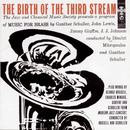 The Birth of the Third Stream/Various