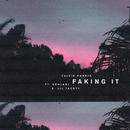 Faking It (Radio Edit) feat.Kehlani,Lil Yachty/Calvin Harris