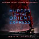 Murder on the Orient Express (Original Motion Picture Soundtrack)/Patrick Doyle