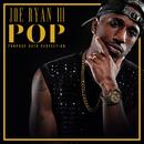 P.O.P. (Purpose Over Perfection) - EP/Joe Ryan III