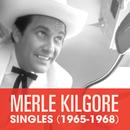 Singles (1965-1968)/Merle Kilgore