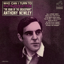 Who Can I Turn To/Anthony Newley