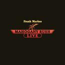 Live (Expanded Edition)/Frank Marino & Mahogany Rush