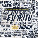 Este Espíritu/La Banda Bastön y Sotomayor