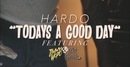 Today's A Good Day (Official Video) feat.Wiz Khalifa,Jimmy Wopo/Hardo