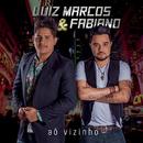 Aô Vizinho/Luiz Marcos & Fabiano