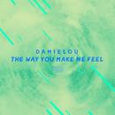 The Way You Make Me Feel (The ShareSpace Australia 2017)/Damielou