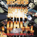 Rapper's Ball EP feat.Too $hort,K-Ci/E-40