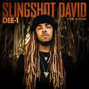 Slingshot David/Dee-1