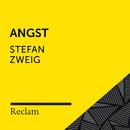 Stefan Zweig: Angst (Reclam Hörbuch)/Reclam Hörbücher x Hans Sigl x Stefan Zweig