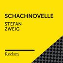 Stefan Zweig: Schachnovelle (Reclam Hörbuch)/Reclam Hörbücher x Hans Sigl x Stefan Zweig