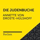 Droste-Hülshoff: Die Judenbuche (Reclam Hörbuch)/Reclam Hörbücher x Hans Sigl x Annette von Droste-Hülshoff