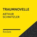 Schnitzler: Traumnovelle (Reclam Hörbuch)/Reclam Hörbücher x Hans Sigl x Arthur Schnitzler