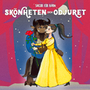 Skönheten och odjuret/Staffan Götestam & Sagor för barn
