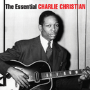 The Essential Charlie Christian/Charlie Christian