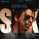 A Journey with Shah Rukh Khan (Celebrating 25 Years)/Various