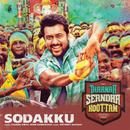 """Sodakku (From """"Thaanaa Serndha Koottam"""")/Anirudh Ravichander & Anthony Daasan"""