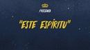 Este Espíritu (Video Lyric)/La Banda Bastön y Sotomayor