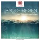 entspanntSEIN - Trance-Reisen die gut tun (Powernapping / Blutdruck und Puls senken / Selbstheilungskräfte aktivieren)/Robby Lange & Goodvibe