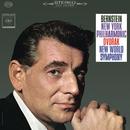 "Dvorák: Symphony No. 9 in E Minor, Op. 95 ""From the New World"" (Remastered)/Leonard Bernstein"