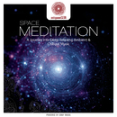 entspanntSEIN - Space Meditation (A Journey Into Deep Relaxing Ambient & Chillout Music)/Jens Buchert