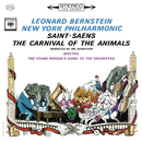 Saint-Saëns: Le carnaval des animaux, R. 125 - Britten: The Young Person's Guide to the Orchestra, Op. 34 (Remastered)/Leonard Bernstein
