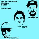 Duunaan mitä duunaan feat.Joosu J/G-Mies