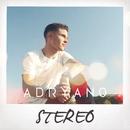 Stéréo/Adryano
