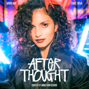 Afterthought feat.Trace Nova/mishlawi