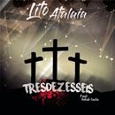 TRESDEZESSEIS/Lito Atalaia