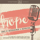Hope: Songs of Encouragement and Inspiration/Various