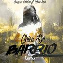 Chica de Barrio (Remix) feat.Juan Real/Crazy & Orlione