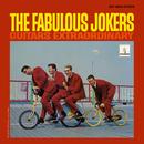 Guitars Extraordinary/The Fabulous Jokers