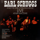 Live at Kansas State/The Earl Scruggs Revue