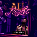 All Night/Stepherd
