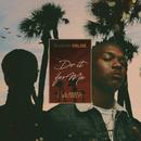Do It for Me feat.A-Reece,Bhlaklyt/DJ Sliqe