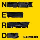 Lemon/N.E.R.D & Rihanna
