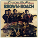 Live at the Bee Hive/Clifford Brown & Max Roach
